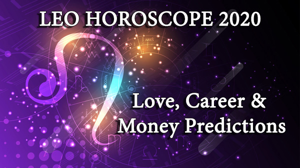 Leo love, money and career predictions 2020